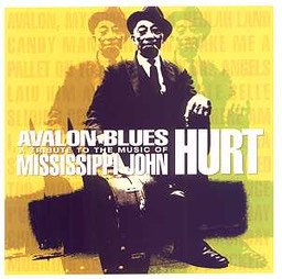 avalon-blues-missisippi_john-hurt-tribute-cd-2001